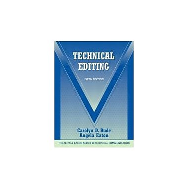 Technical Editing (5th Edition) (The Allyn & Bacon Seriesin Technical Communication), Used Book (9780205786718)