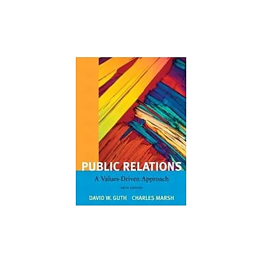 Public Relations: A Value Driven Approach (5th Edition), New Book (9780205811809)
