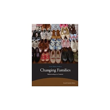 Changing Families: Relationships in Context (2nd Edition), New Book (9780205832026)