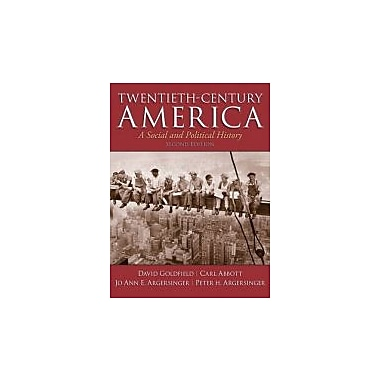 Twentieth-Century America (2nd Edition), Used Book (9780205920235)