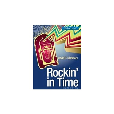 Rockin In Time (8th Edition), New Book (9780205936243)