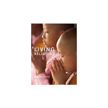 Living Religions (9th Edition), New Book (9780205956401)
