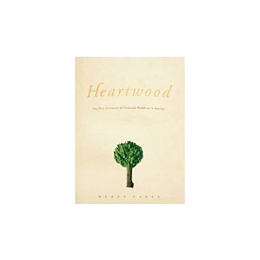 Heartwood: The First Generation of Theravada Buddhism in America (Morality and Society Series), New Book (9780226089003)