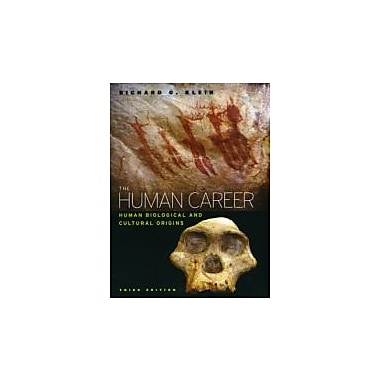 The Human Career: Human Biological and Cultural Origins, Third Edition, New Book (9780226439655)