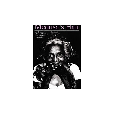 Medusa's Hair: An Essay on Personal Symbols and Religious Experience, Used Book (9780226616018)