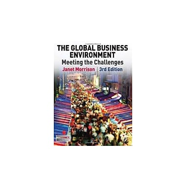 The Global Business Environment: Meeting the Challenges, Used Book (9780230210257)
