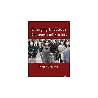 Emerging Infectious Diseases and Society, New Book (9780230221321)