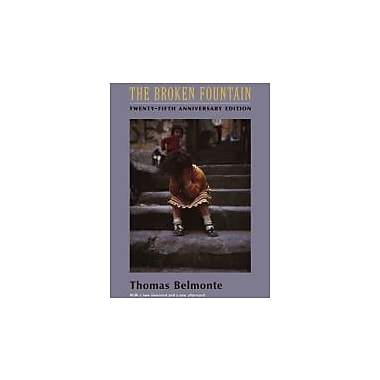 The Broken Fountain: Twenty-fifth Anniversary Edition (Columbia Classics in Anthropology), Used Book (9780231133715)