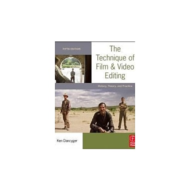 The Technique of Film and Video Editing: History, Theory, and Practice, Used Book (9780240813974)