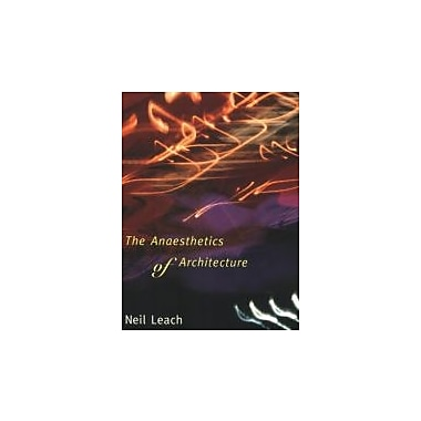 The Anaesthetics of Architecture, Used Book (9780262621267)