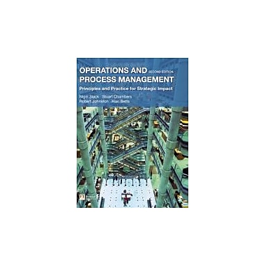Operations and Process Management: Principles and Practice for Strategic Impact (2nd Edition), New Book (9780273718512)