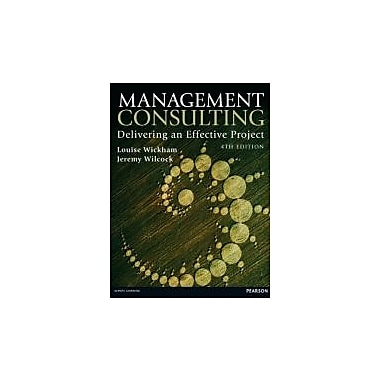 Management Consulting: Delivering an Effective Project (4th Edition), Used Book (9780273768746)