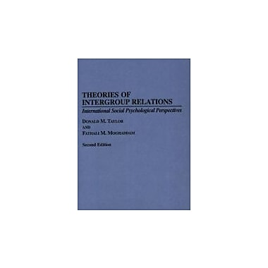 Theories of Intergroup Relations: International Social Psychological Perspectives Second Edition