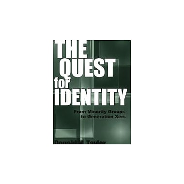 The Quest for Identity: From Minority Groups to Generation Xers, New Book (9780275973100)