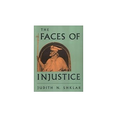 The Faces of Injustice (The Storrs Lectures Series), New Book (9780300056709)