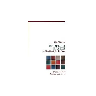Bedford Basics: A Workbook for Writers (3rd ED 98), Used Book (9780312154578)