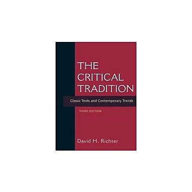 The Critical Tradition: Classic Texts and Contemporary Trends, Used Book (9780312415204)