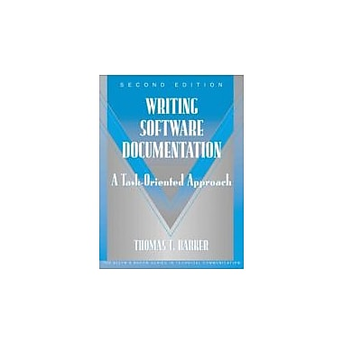 Writing Software Documentation: A Task-Oriented Approach, Used (9780321103284)