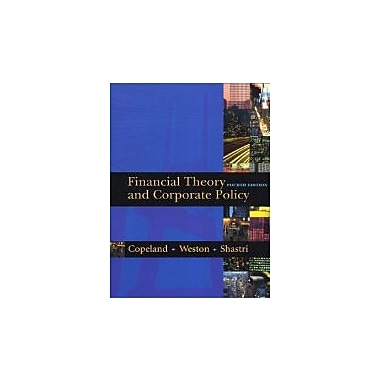 Financial Theory and Corporate Policy (4th Edition), New Book (9780321127211)