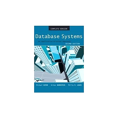 Database Systems: An Application Oriented Approach, 2nd Edition (Compete Version), New Book (9780321268457)