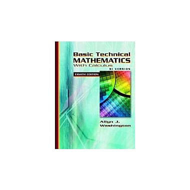 Basic Technical Mathematics with Calculus SI Version (8th Edition), New Book (9780321306890)