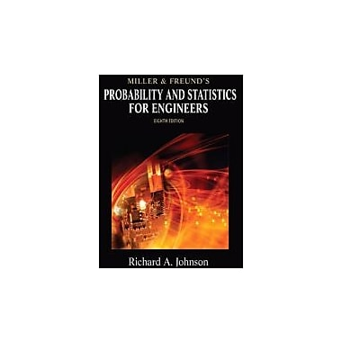 Miller & Freund's Probability and Statistics for Engineers (8th Edition), Used Book (9780321640772)