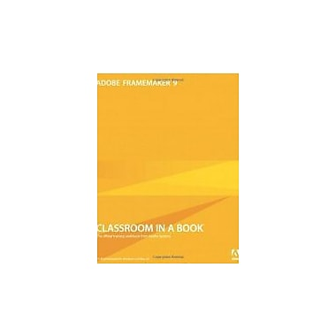 Adobe FrameMaker 9 Classroom in a Book, Used Book, (321647505)