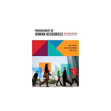 Management of Human Resources, Third Canadian Edition, In-Class Edition, with MyHRLab (3rd Edition), New Book (9780321687142)