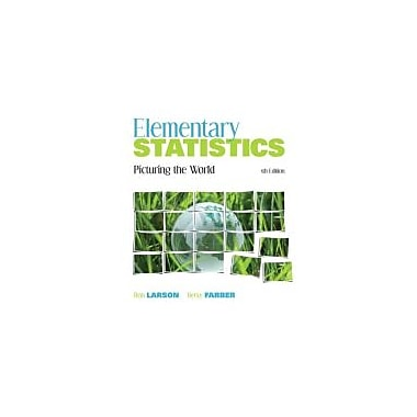 Elementary Statistics: Picturing the World (5th Edition), Used Book (9780321693624)