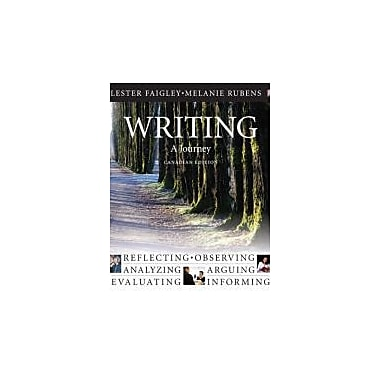 Writing: A Journey, Canadian Edition with MyCanadianCompLab, New Book (9780321698438)