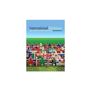 International Relations, Third Canadian Edition (3rd Edition), Used Book (9780321714503)