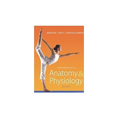 Fundamentals of Anatomy & Physiology Plus Mastering A&P (9th Edition), Used (9780321719799)