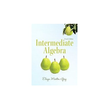 Intermediate Algebra (4th Edition) (Martin-Gay Developmental Math Series), New Book (9780321726377)