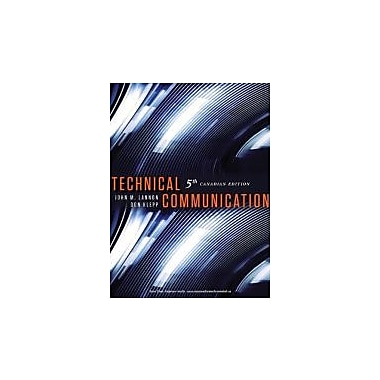 Technical Communication with MyCanadianTechCommLab, Fifth Canadian Edition (5th Edition), New Book (9780321735225)