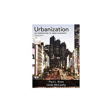 Urbanization: An Introduction to Urban Geography (3rd Edition), New Book (9780321736437)