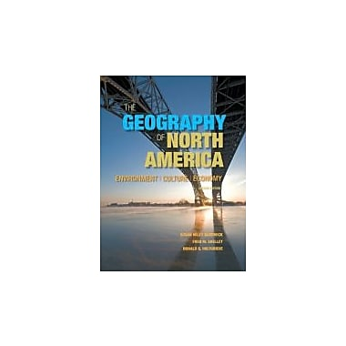 The Geography of North America: Environment, Culture, Economy (2nd Edition), New Book (9780321769671)