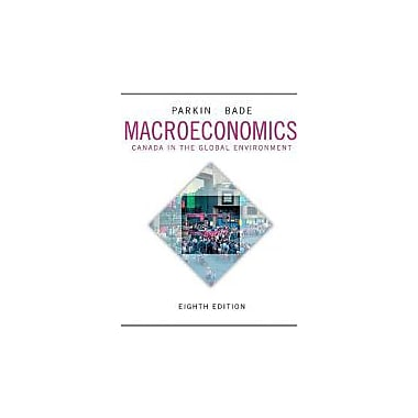 Macroeconomics: Canada in the Global Environment, Eighth Edition with MyEconLab (8th Edition), New Book (9780321808370)