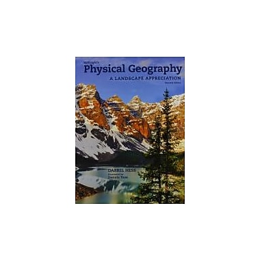 McKnight's Physical Geography: A Landscape Appreciation (11th Edition)