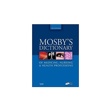 Mosby's Dictionary of Medicine, Nursing & Health Professions, New Book (9780323049375)