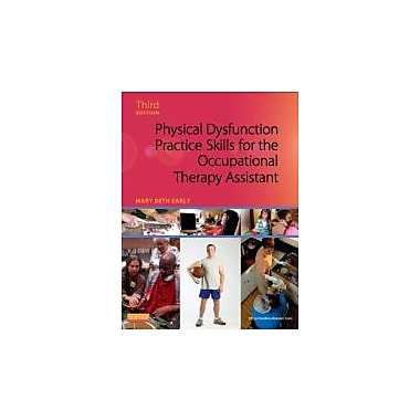 Physical Dysfunction Practice Skills for the Occupational Therapy Assistant, 3e, Used Book (9780323059091)