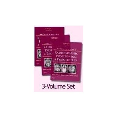 Merrill's Atlas of Radiographic Positioning and Procedures: 3-Volume Set, 12e, Used Book (9780323073349)