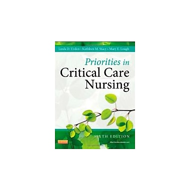 Priorities in Critical Care Nursing, 6e (Urden, Priorities in Critical Care Nursing), New Book (9780323074612)