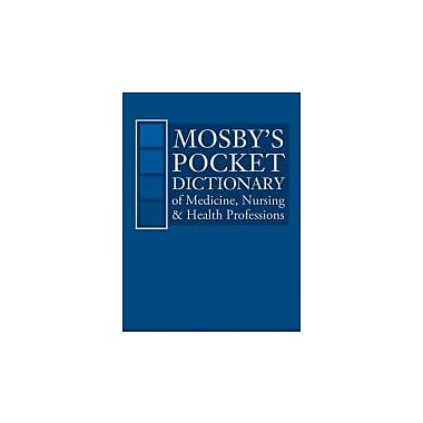 Mosby's Pocket Dictionary of Medicine, Nursing and Health Professions, New (9780323088558)