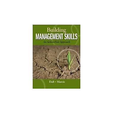 Building Management Skills: An Action-First Approach, New Book (9780324235999)