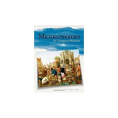 Principles of Microeconomics, 5th Edition, New Book (9780324589986)