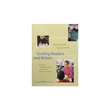 Guiding Readers and Writers (Grades 3-6): Teaching, Comprehension, Genre, and Content Literacy, New Book (9780325003108)