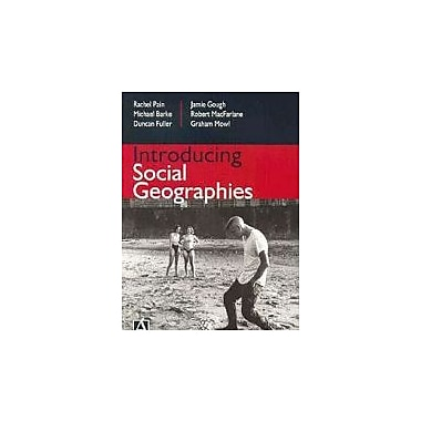 Introducing Social Geographies, New Book (9780340720066)