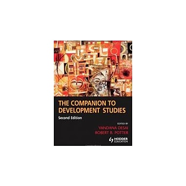 The Companion to Development Studies, 2nd Edition (A Hodder Arnold Publication), New Book (9780340889145)
