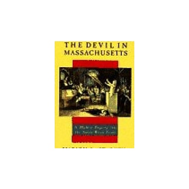 The Devil in Massachusetts: A Modern Enquiry into the Salem Witch Trials, Used Book (9780385035095)