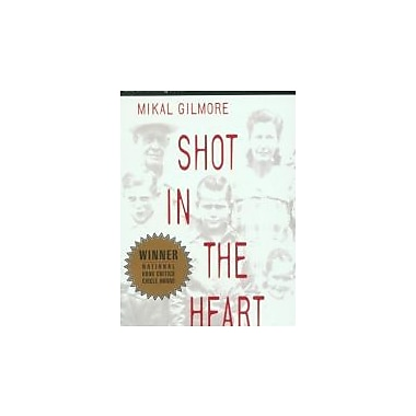 Shot in the Heart, New Book (9780385478007)